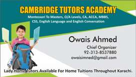 CAMBRIDGE TUTORS ACADEMY Lady Home Tutors Available For Home Tuitions