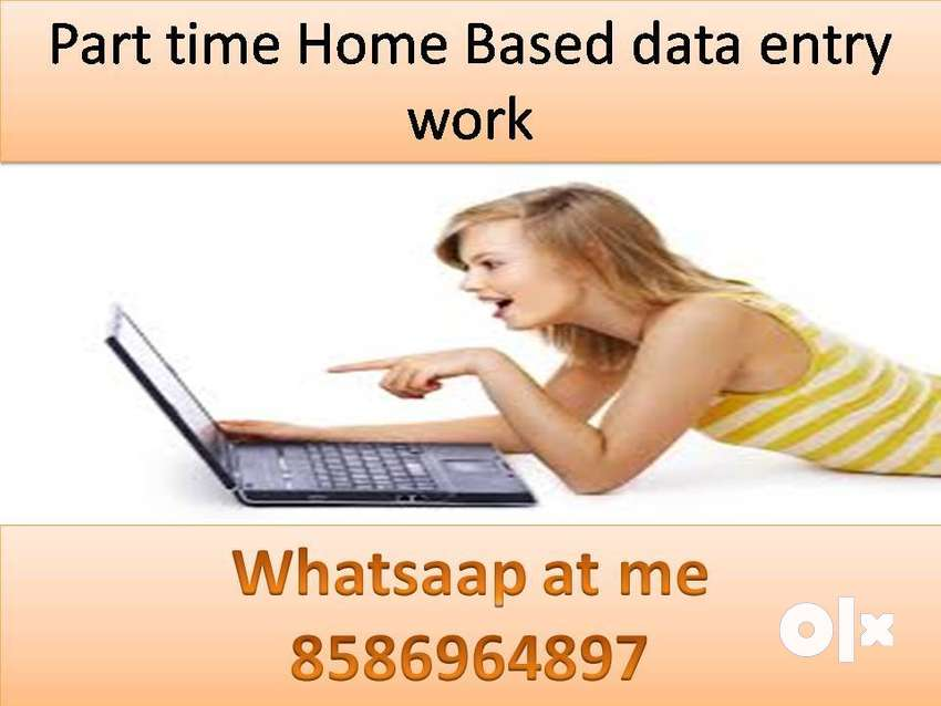 Simple DATA ENTRY work Part time HOME BASE job EARN 4500 to 6000/- 0