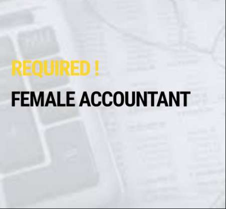 Female Accountant Required 0