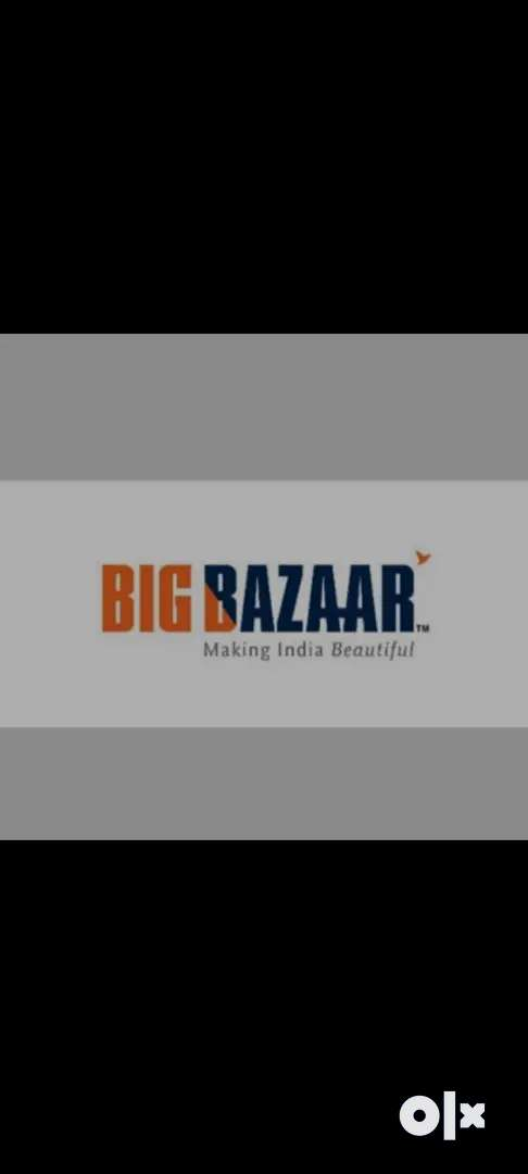 Urgently required for candidates in big Bazaar company