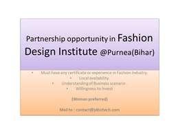 Business opportunity in Fashion Design Institute