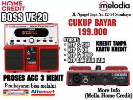 Promo Kredit BOSS VE-20 Syarat KTP+SIM di Melodia Musik Surabaya