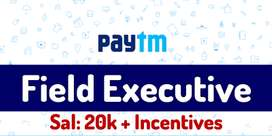 Paytm process hiring for KYC /Field Executives in NCR  -  Apply  now .