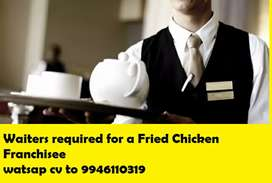 Waiters required for a Fried chicken Franchisee