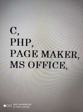 Any body want to learn c,Php, Page Maker,MS office,basics of Computer