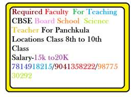 Required Faculty  For Teaching  CBSE Board School  Science Teacher For