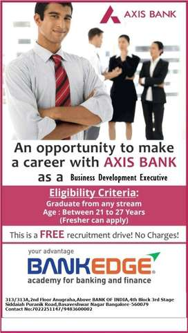 Urgently Looking for Candidates for AXIS BANK as BDE