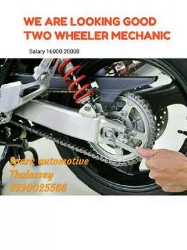 We are looking good experienced two wheeler mechanic
