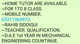 Home tuttor are available for 1to 7 class