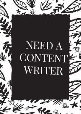 Need a content writer