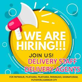 DELIVERY STAFF FOR PAYYANUR & KANNUR