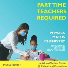 Teacher required for Chemistry, Physics, Computer science, commerce.,