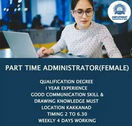 PART TIME ADMINISTRATOR(FEMALE)