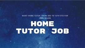 want home tutor or teacher for cbse 2nd to 10th std for all subject
