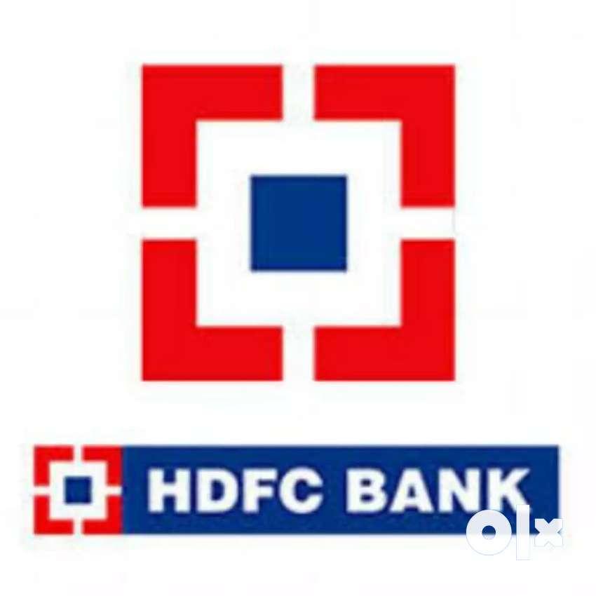 Urgent Requirment in HDFC BANK 0