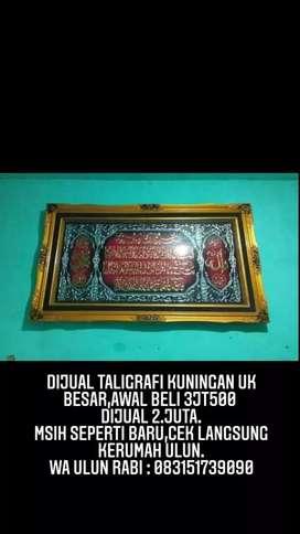 Kaligrafi Kuningan Logam Ukuran JOMBO  145cmx80.