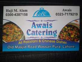 AWAIS CATERING SERVICE IN WASSAN PURA LAHORE.