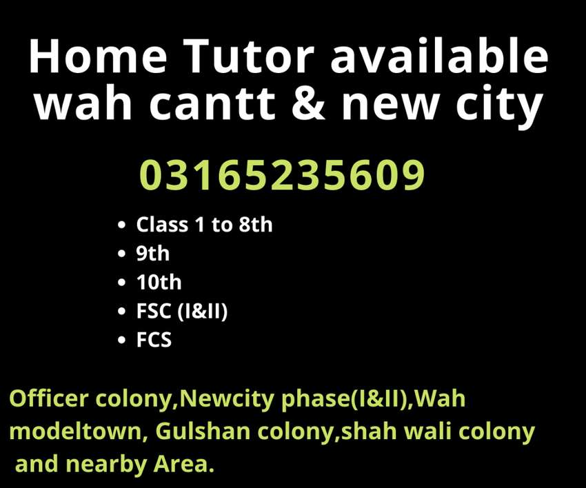Home tuition available for class 1to 8th,9th,10th and FSC in wah cantt 0