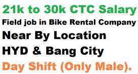 21000 to30000 -CTC-Field job-in-scooter-rental co. for hardworking can