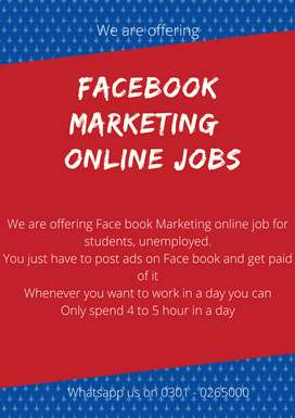 We are offering Face book Marketing  online jobs for students, unemplo