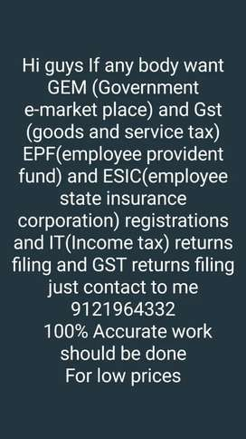 Hi guys here we do all types of registration like GST, GEM,EPF,ESIC