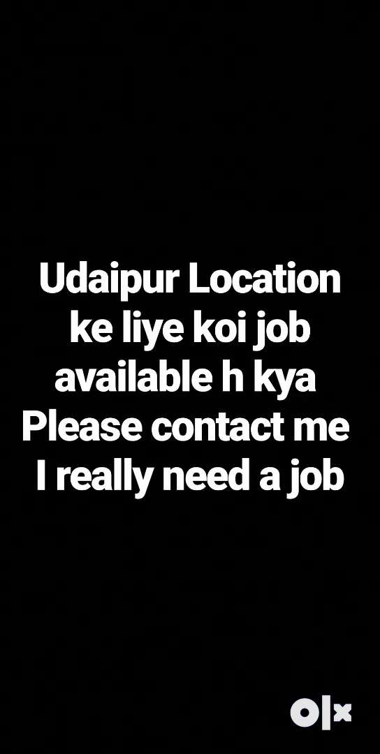 Please koi job ho to btaye 0