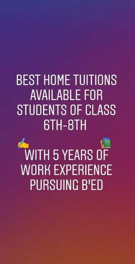 HOME TUITIONS AVAILABLE FOR STUDENTS OF CLASSES 6th-8th