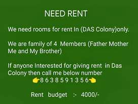 Need Rent For 4 persons in Das Colony budget 4000