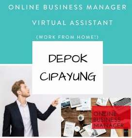 LOWONGAN KERJA > ONLINE BUSINESS MANAGER AREA CIPAYUNG DEPOK
