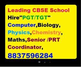 """Leading CBSE SChool Hire""""PGT/TGT"""" Computer,Biology,Physics,Eng-Teacher"""