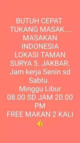 BUTUH CEPAT TUKANG MASAK MASAKAN INDONESIA
