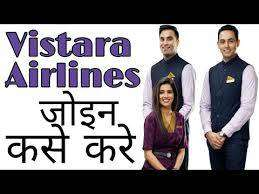 Vistara Airlines Hiring Male & Female 10th, 12th Pass for Vistara Airl