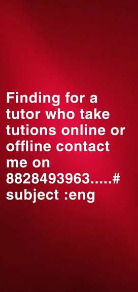Finding for English tution contact me or msg