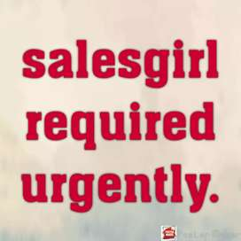 Sales girl required for garment Shop urgently.
