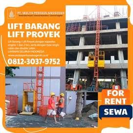 SEWA ALAT PROYEK - LIFT BARANG / LIFT PROYEK MANADO