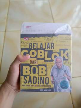 Belajar goblok dari Bob Sadino (best seller)