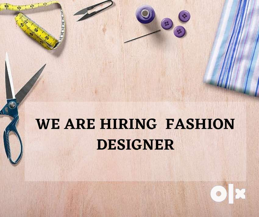 We are hiring fashion designer