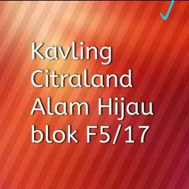 BU - Dijual Cepat Tanah Kavling Citraland Alam Hijau (Ngantong -Hoki)