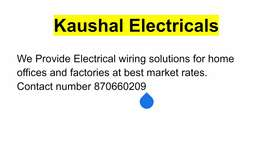 Electrical wiring solutions for Home, offices and factories