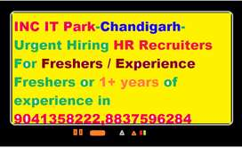 INC IT Park-Chandigarh-Urgent Hiring HR Recruiters For Freshers / Expe