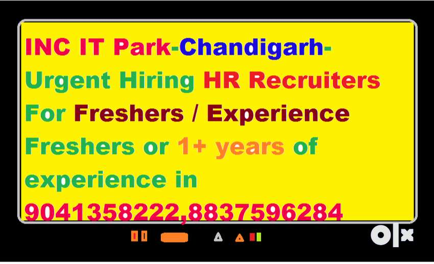 INC IT Park-Chandigarh-Urgent Hiring HR Recruiters For Freshers / Expe 0