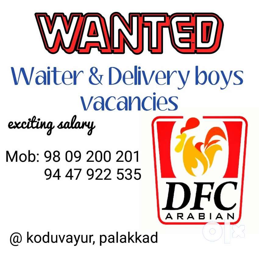Wanted waiter&delivery boy for arabian hotel