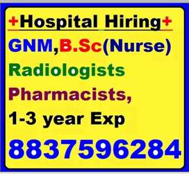 """Leading Hospital Wanted""""Fresher""""GNM, Bsc,X-ray,Radiologist,Pharmacist"""