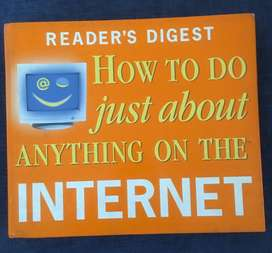 Book by Reader's Digest on ' How to do just about anything on INTERNET