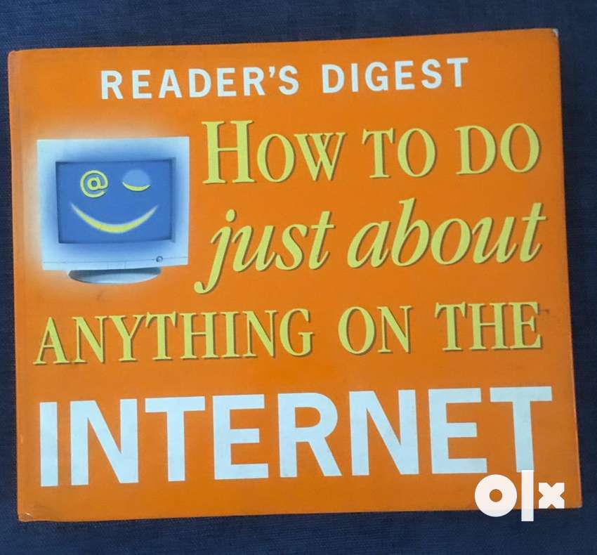 Book by Reader's Digest on ' How to do just about anything on INTERNET 0