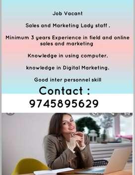 Need Sales and Marketing Lady Staff