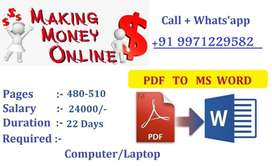Novels /Story Typing -- Per Assignment Income 24000/-
