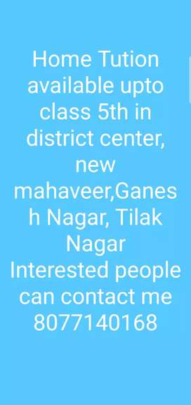 Home Tution available near by district center and new mahaveer Nagar