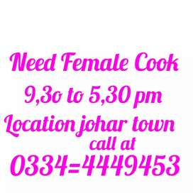 Female Cook need in johar town