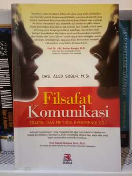 Filsafat Komunikasi tradisi & metode fenomenologi Drs Alex Sobur MSi